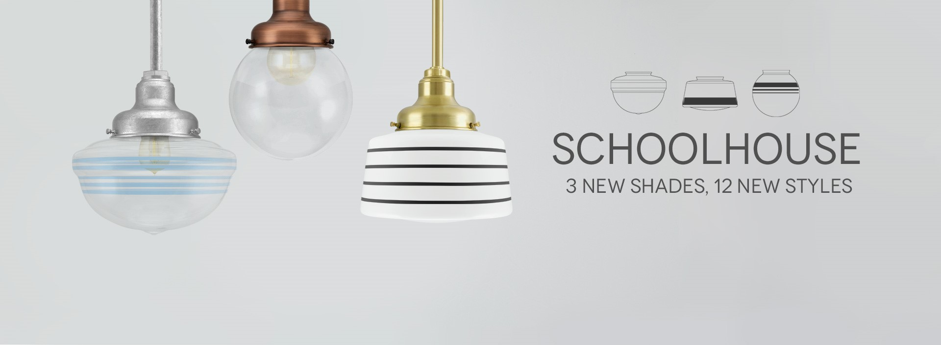 The Schoolhouse New Style Light
