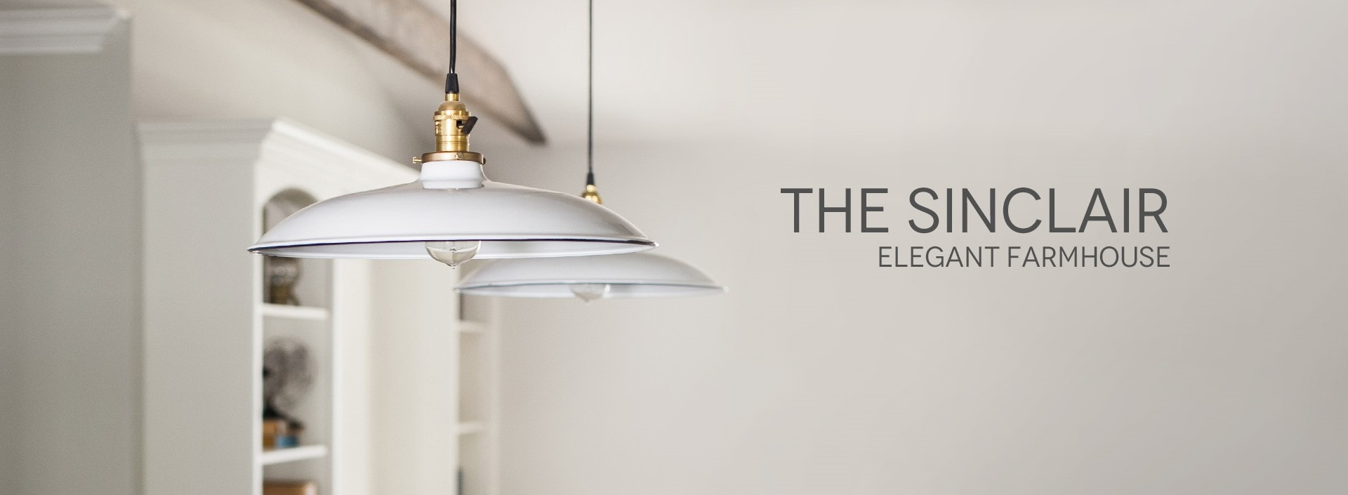 The Sinclair Elegant Farmhouse Light